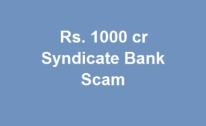 Syndicate Bank scam