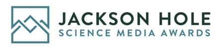 Jackson hole Science Media Awards